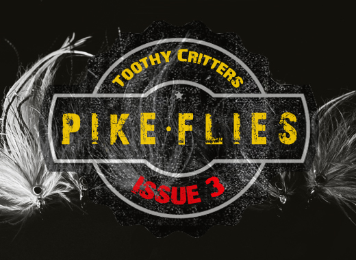 ToothyCritters Pike Fly Issue 3sw